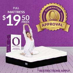 Full O Mattress $19.50 a week - Guaranteed Approval