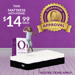 Twin O Mattress with frame $14.99 a week - Guaranteed Approval