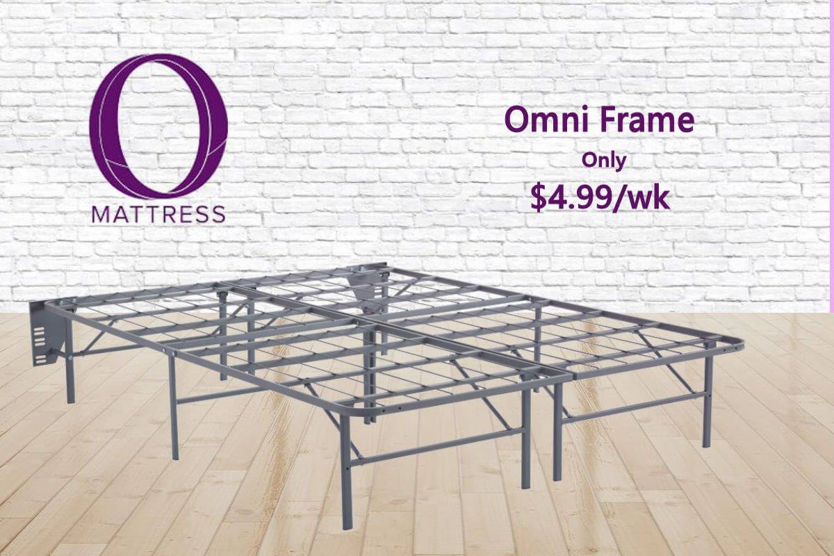 """O"" Mattress - Omni Metal Frame only $4.99/wk"