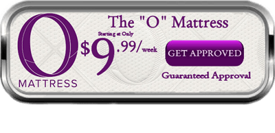 "The ""O"" Mattress - Starting at only $9.99/week - Buy Now Button"