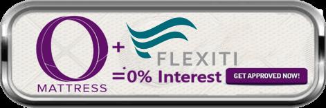"""""""O"""" Mattress + Flexiti = 0% interest - Get Approved Now!"""