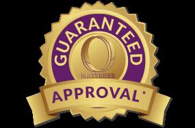 Guaranteed Approval Seal - O Mattress